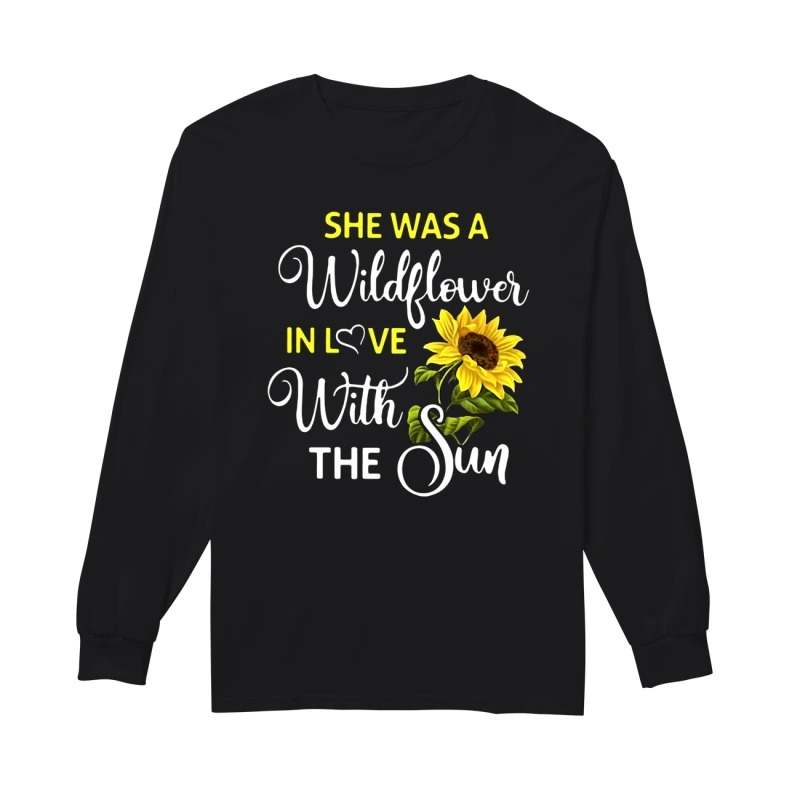 Melanie Koulouris she was a wildflower in love with the sun long sleeve