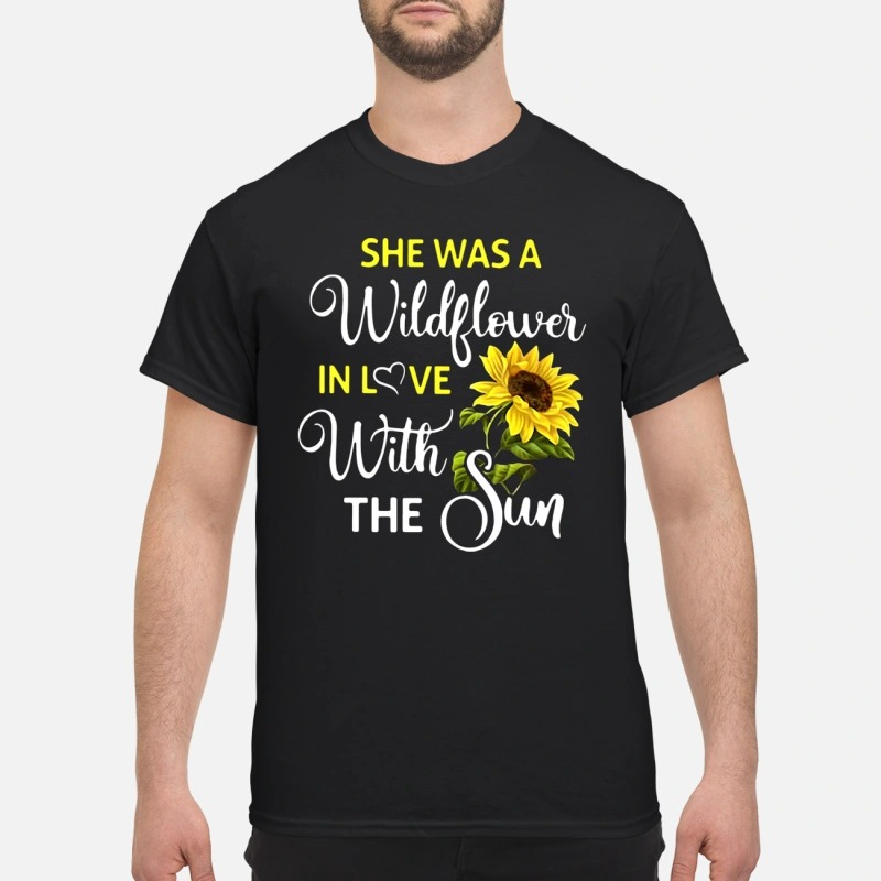 Melanie Koulouris she was a wildflower in love with the sun shirt