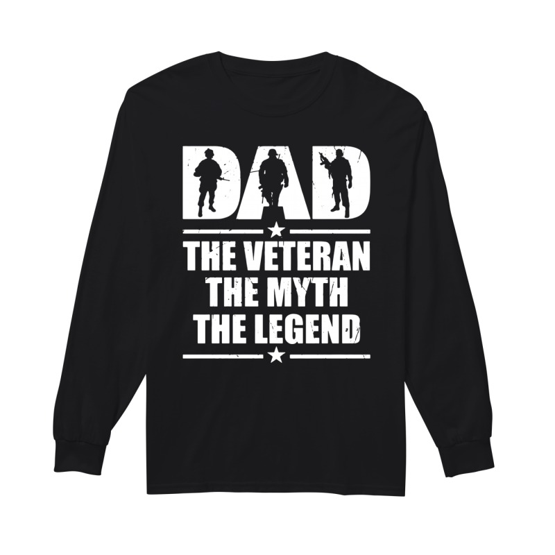 Official Dad the veteran the myth the legend long sleeve