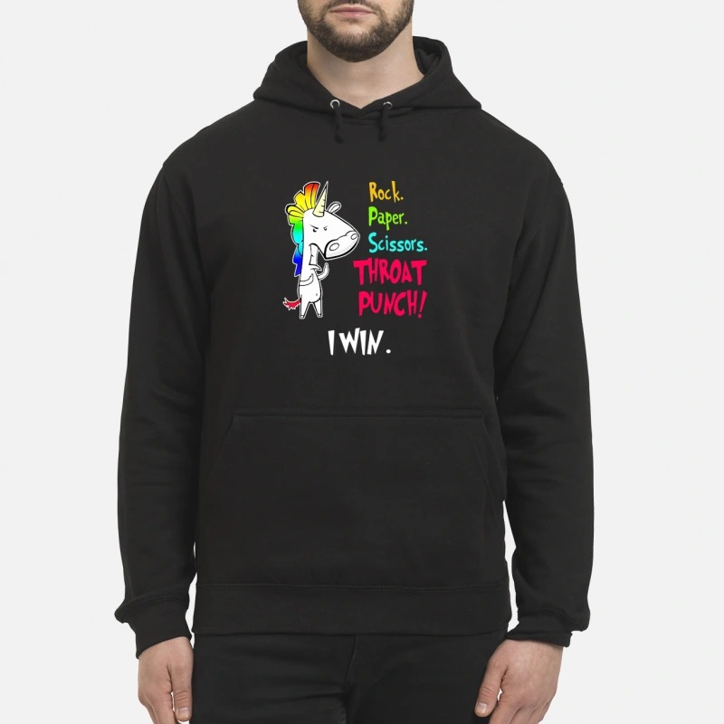Official Unicorn rock paper scissors throat punch I win hoodie