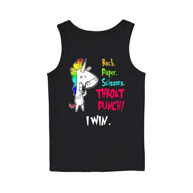 Official Unicorn rock paper scissors throat punch I win tank top