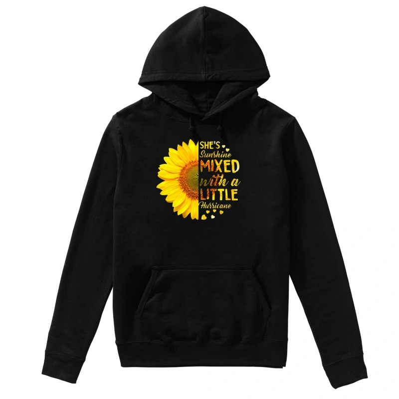 Sunflower She's sunshine mixed with a little Hurricane hoodie