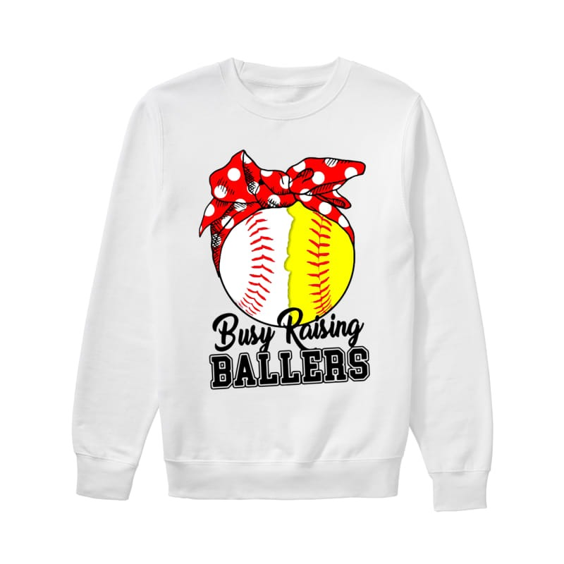 Baseball Busy raising ballers sweatshirt