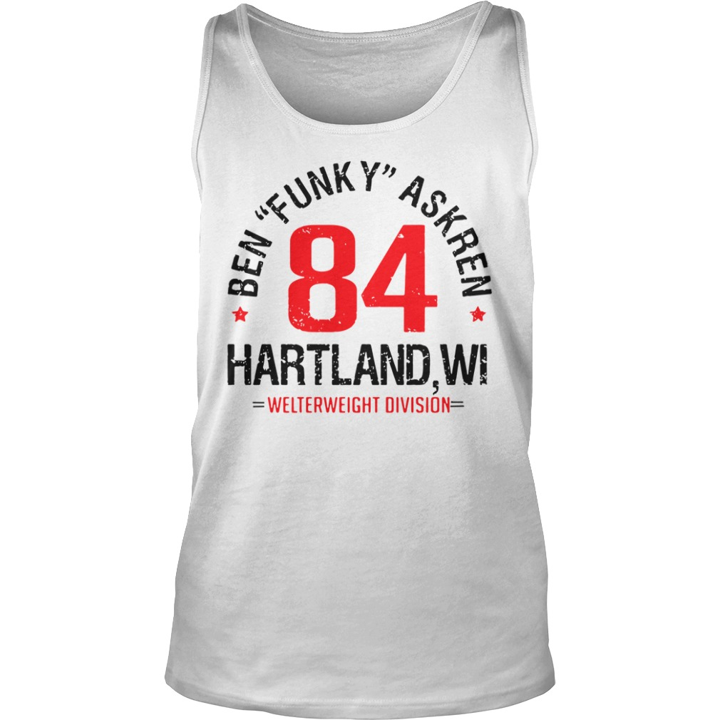 "Ben""Funky"" Askren Hartland, WI Established 84 UFC tank top"