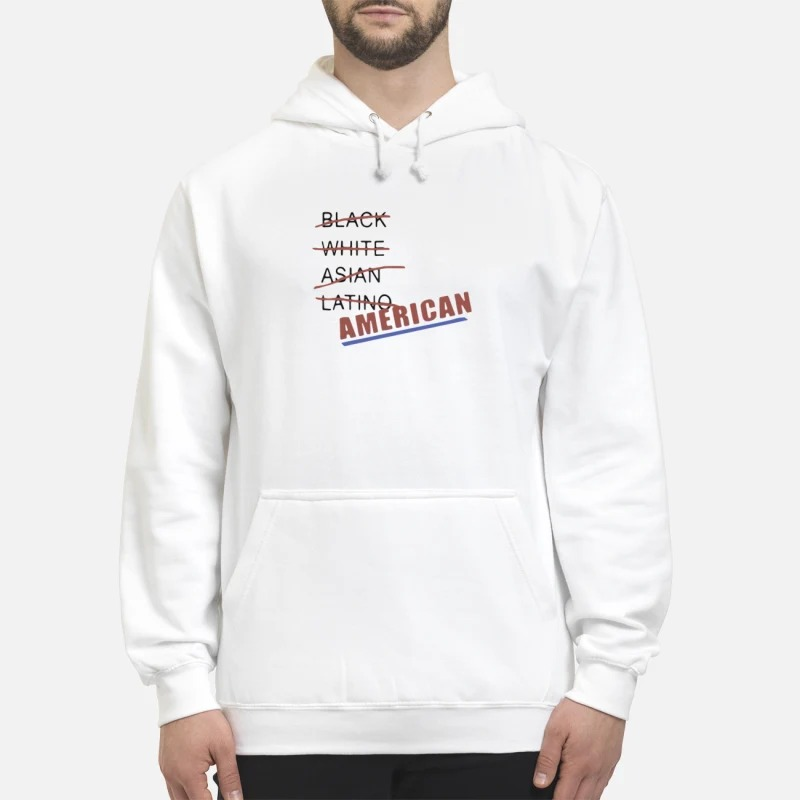 Black white Asian latino American hoodie