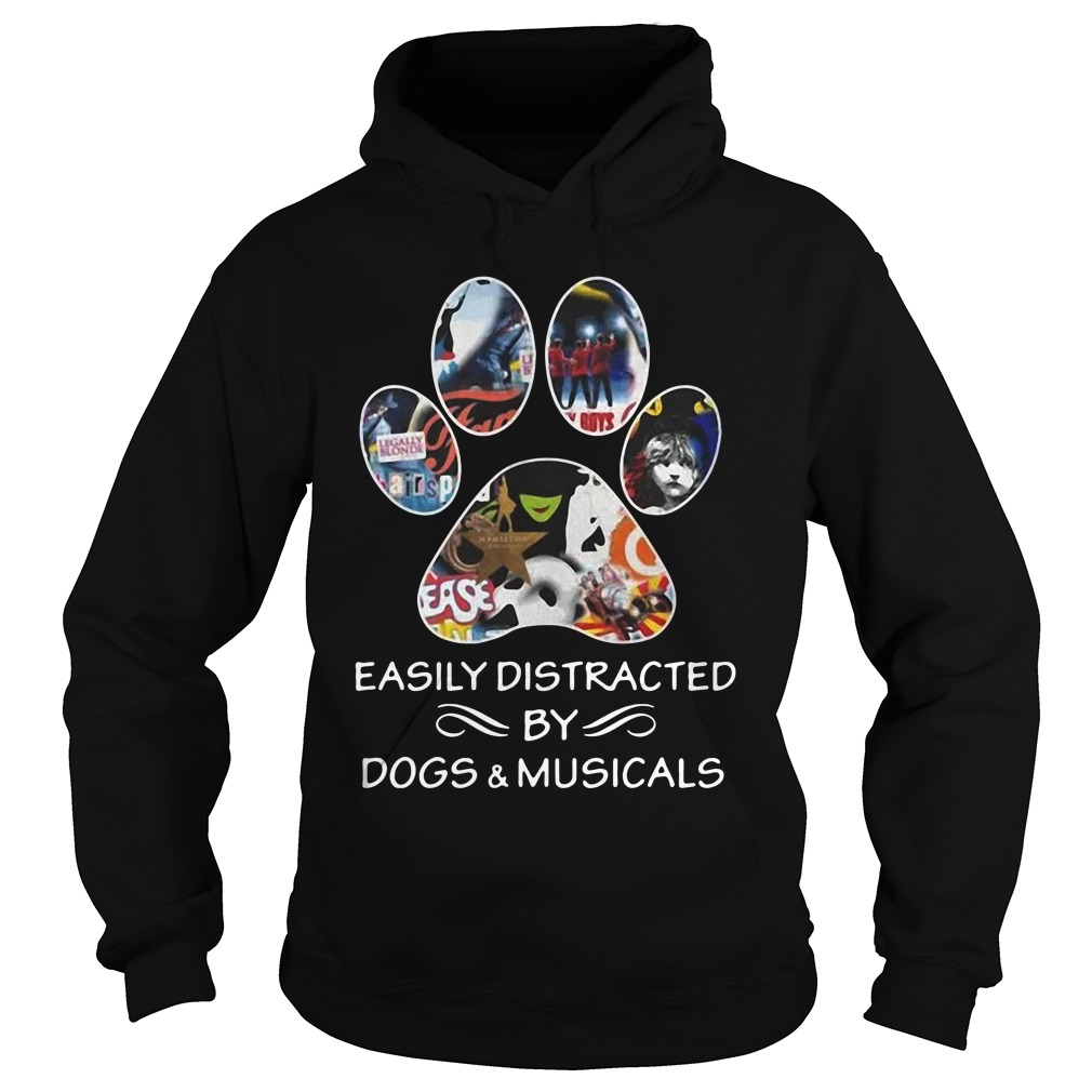 Broadway easily distracted by dogs and musicals hoodie
