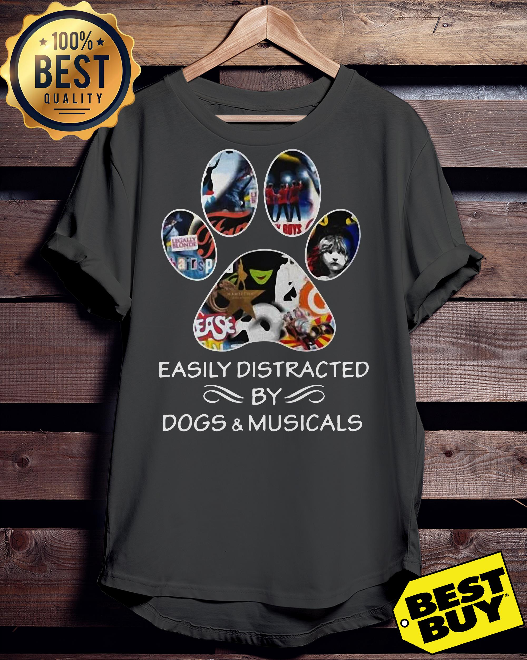 Broadway easily distracted by dogs and musicals ladies tee