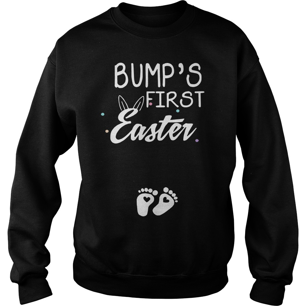 Bump's first easter foot kid funny sweatshirt