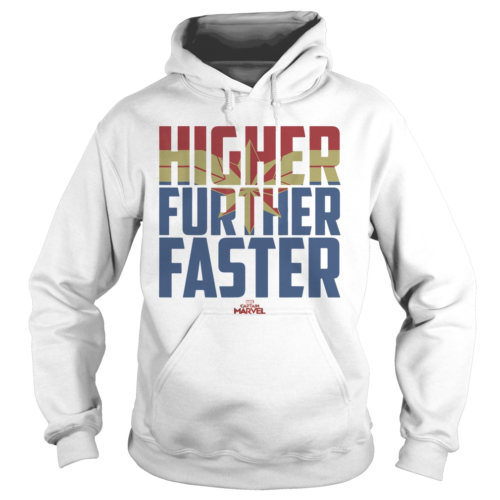 Captain Marvel Movie Higher Further Faster Graphic hoodie
