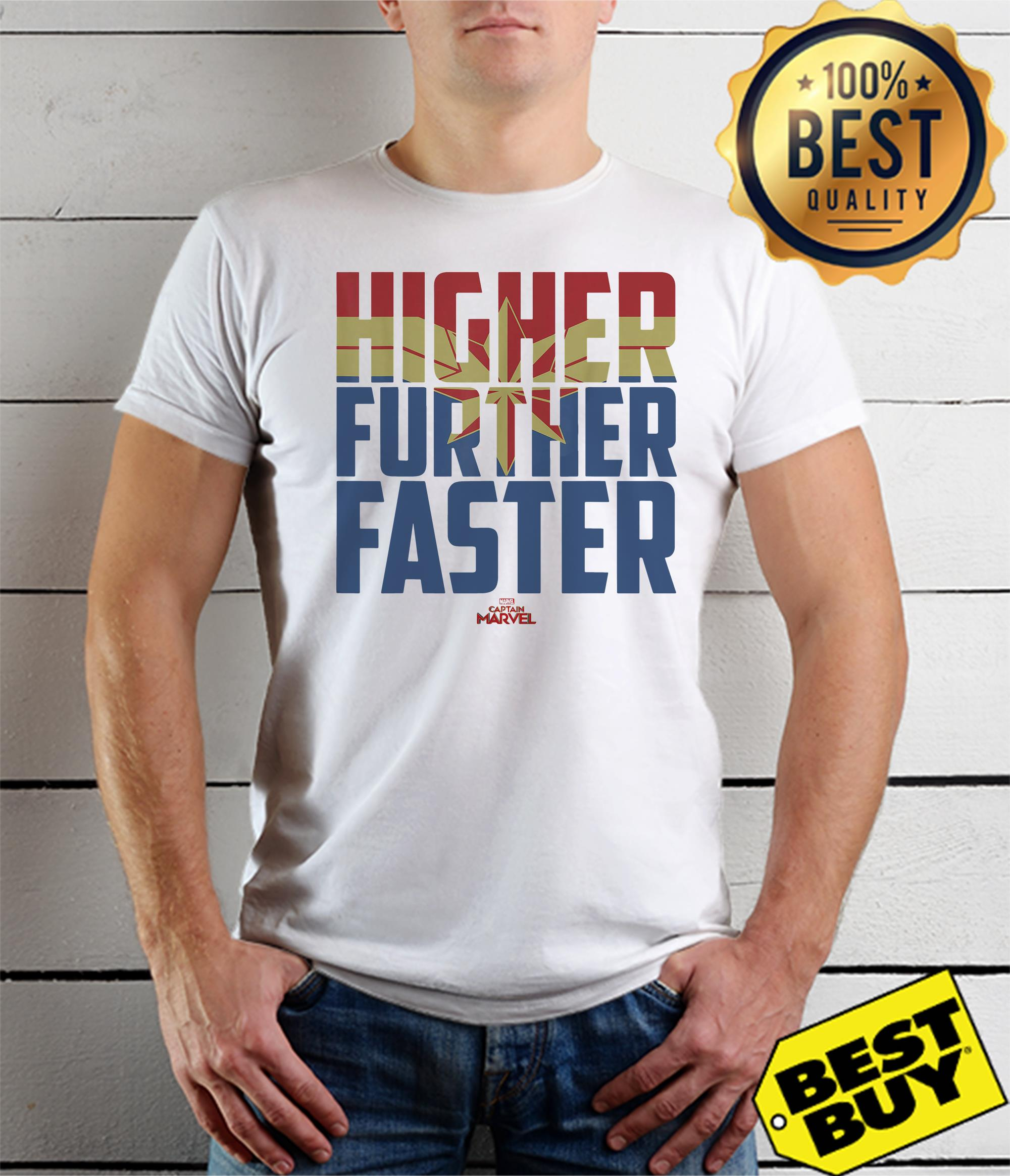 Captain Marvel Movie Higher Further Faster Graphic shirt