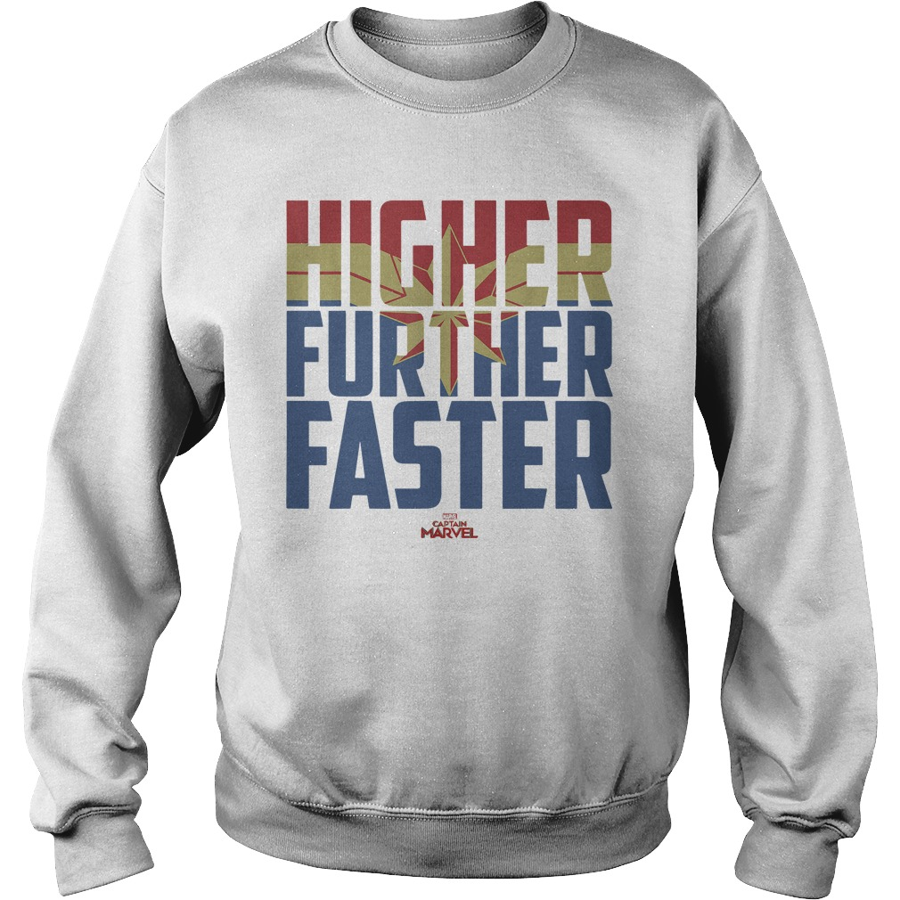 Captain Marvel Movie Higher Further Faster Graphic sweatshirt