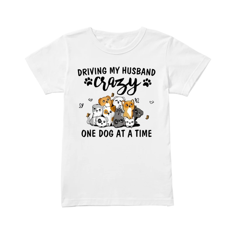 Driving My Husband Crazy One Dog At A Time Cartoon Puppies shirt