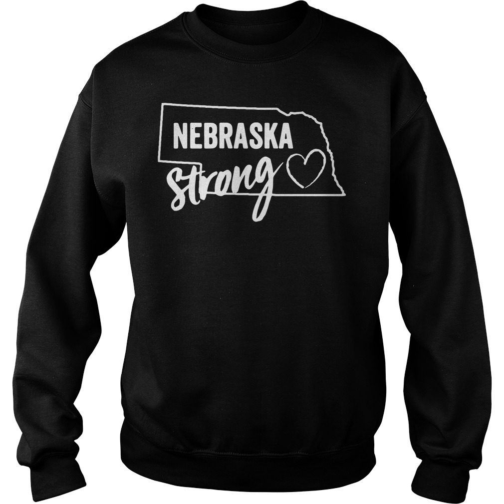 Flood relief Nebraska strong sweatshirt