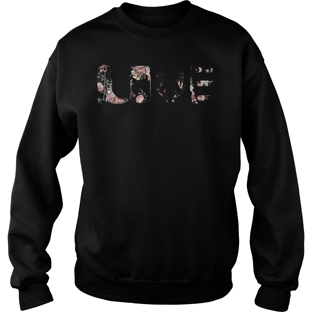 Flower Rose Love funny sweatshirt