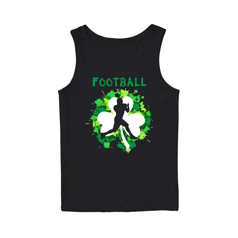 Football Shamrock Irish St Patty's Day Sport Shirt For Football Lover tank top