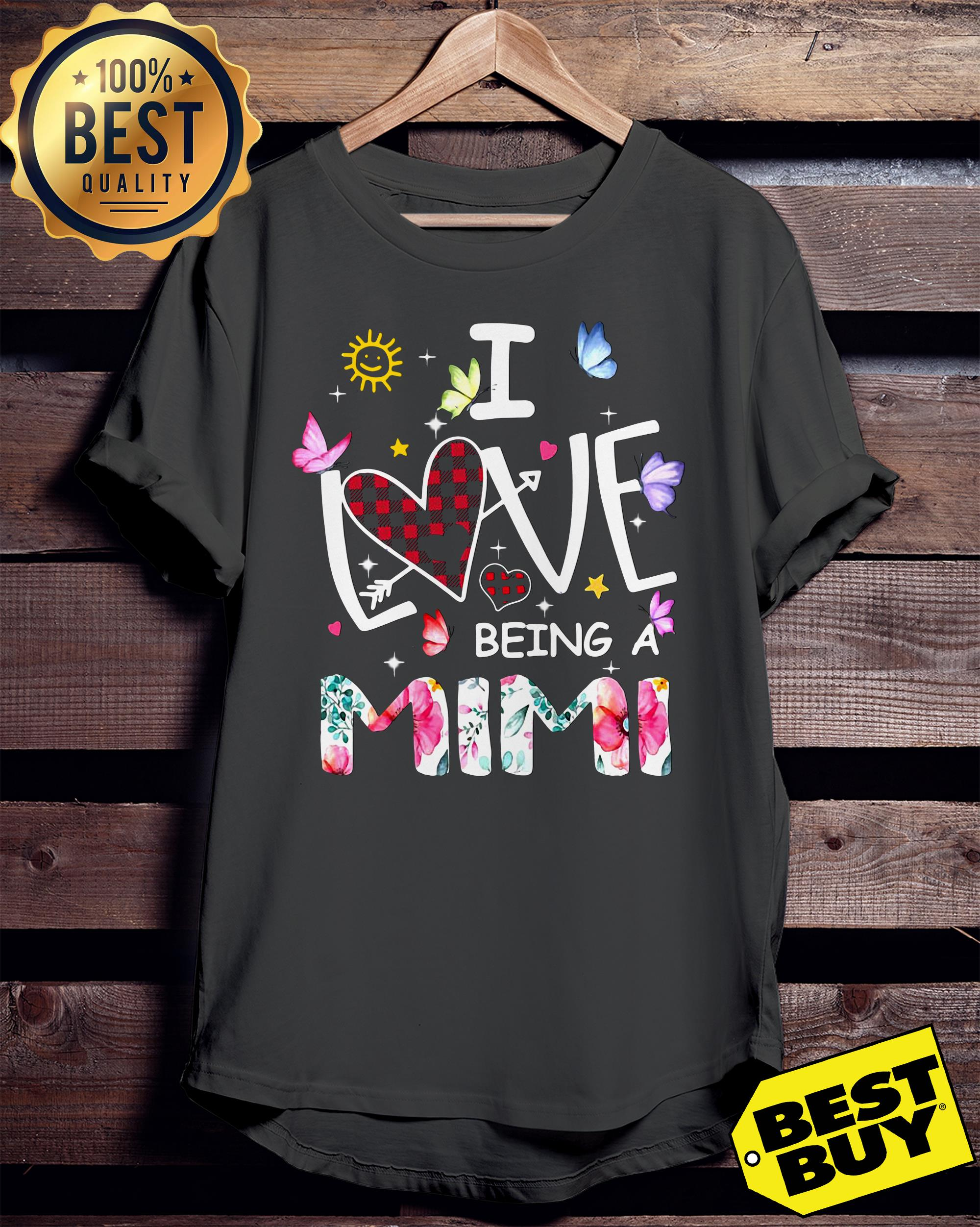 I love being a Mimi funny ladies tee