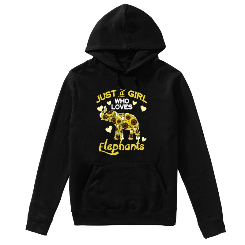 Just a girl who loves elephants sunflowers hoodie