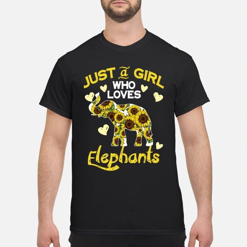 Just a girl who loves elephants sunflowers shirt