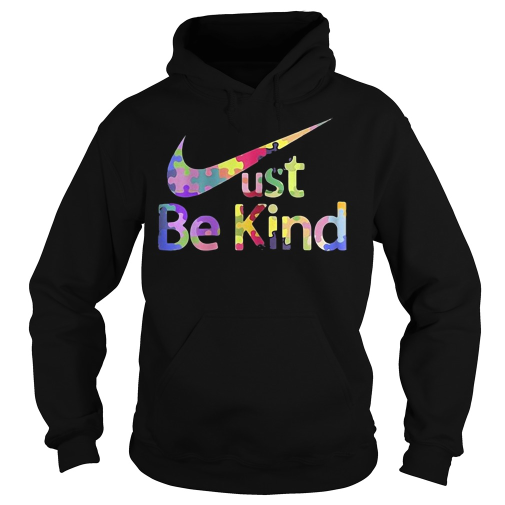 Official Just be kind Nike hoodie