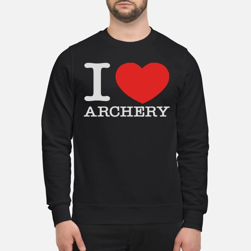 Official I love archery sweatshirt