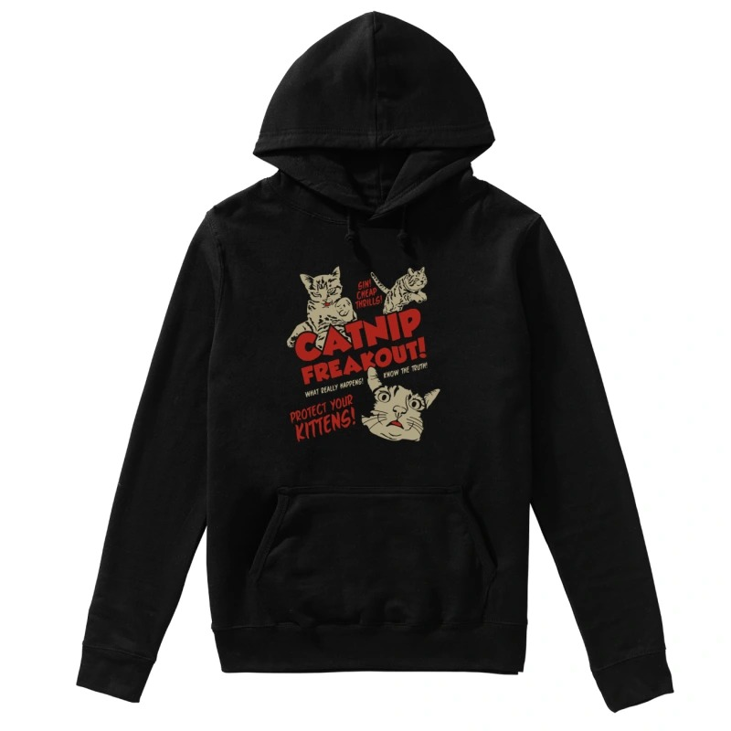 Sin Cheap Thrills Catnip Freakout Protect Your Kittens hoodie
