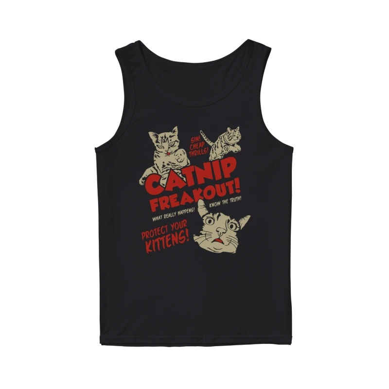 Sin Cheap Thrills Catnip Freakout Protect Your Kittens tank top