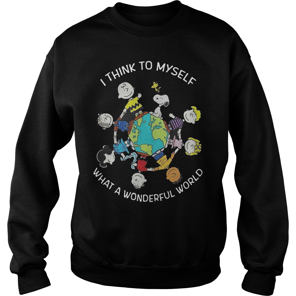 Snoopy and friends I think to myself what a wonderful world sweatshirt