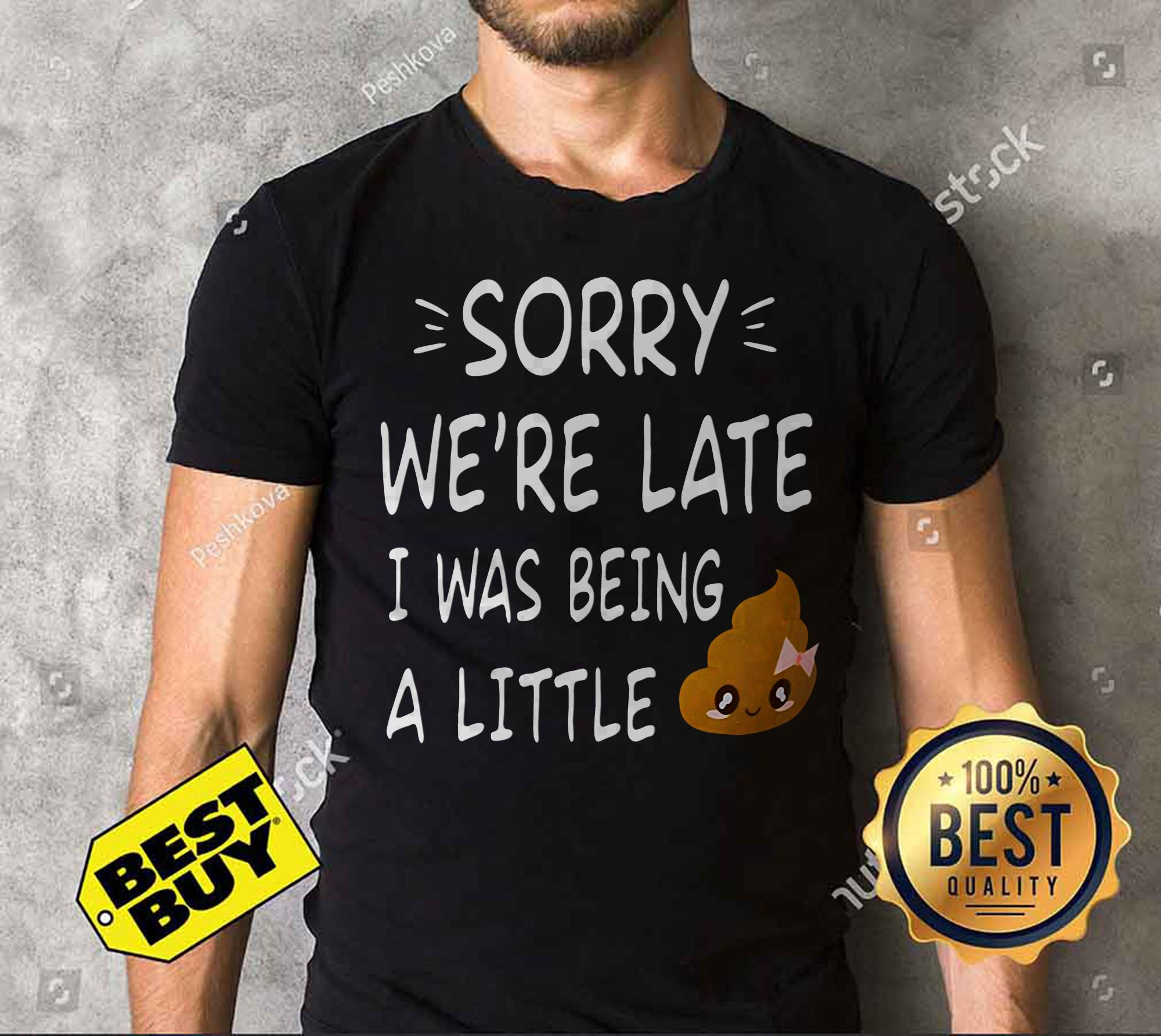 Sorry We're late I was being a little shit funny v-neck