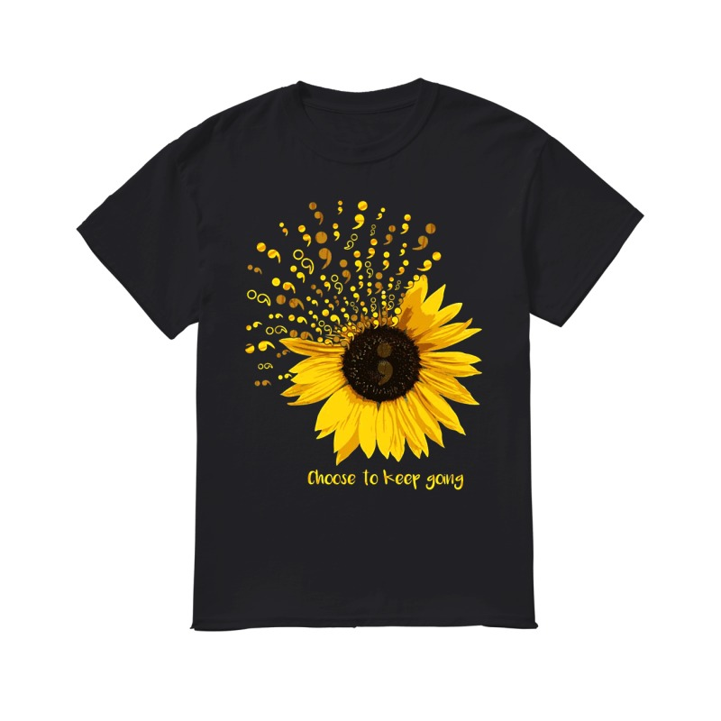 Sunflower Semicolon choose to keep going classic men
