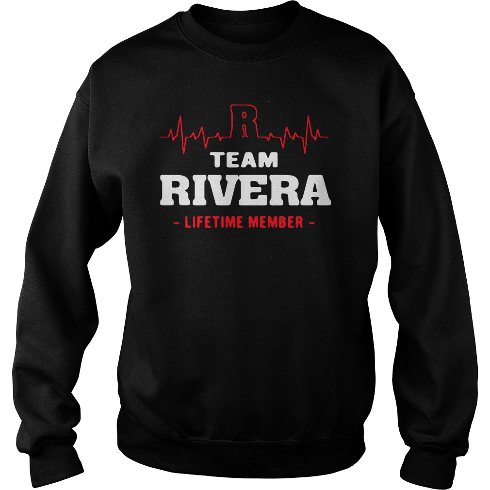 Team Rivera lifetime member Sweatshirt