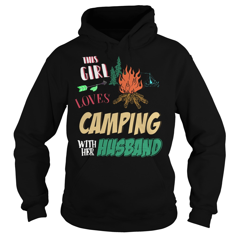 This Girl Loves Camping With Her Husband funny hoodie