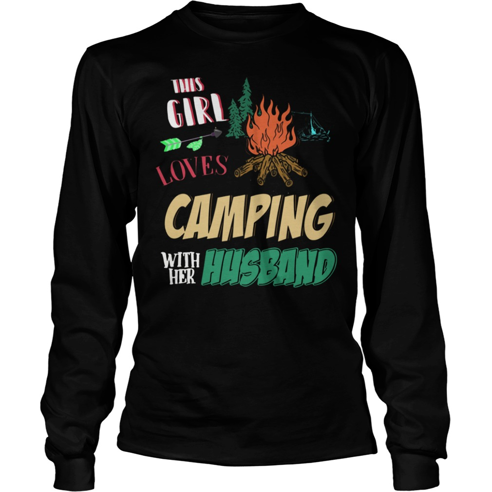 This Girl Loves Camping With Her Husband funny long sleeve