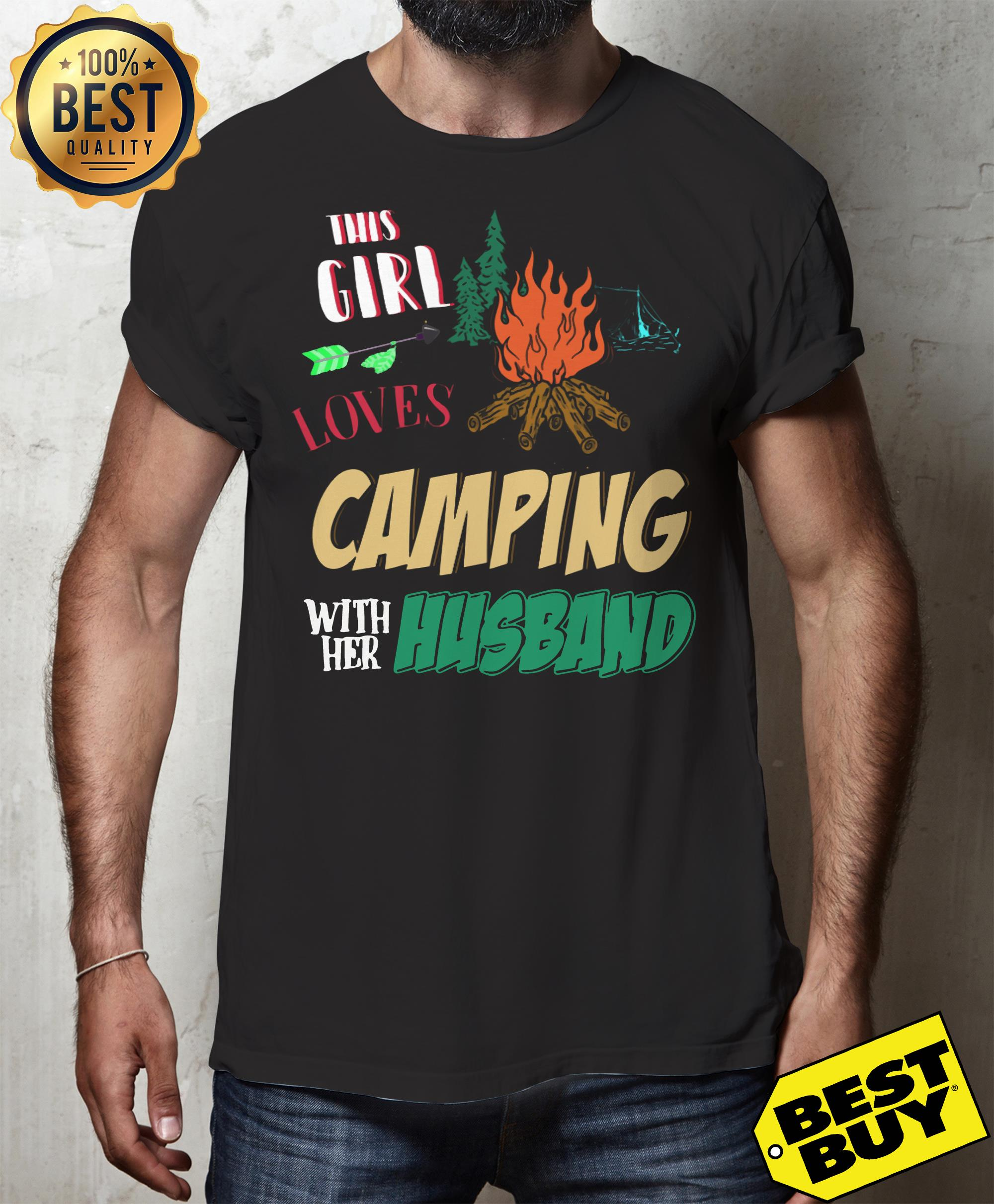This Girl Loves Camping With Her Husband funny Shirt