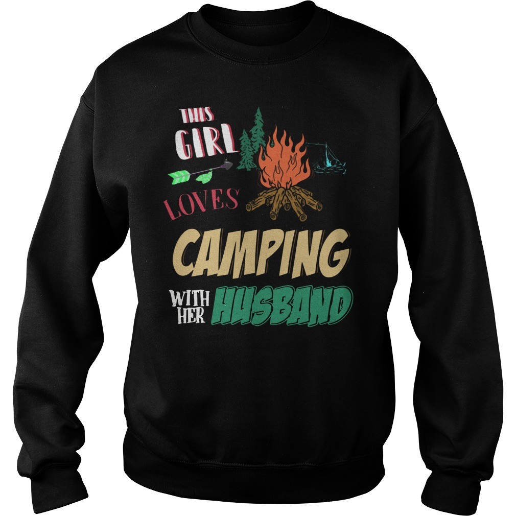 This Girl Loves Camping With Her Husband funny sweatshirt