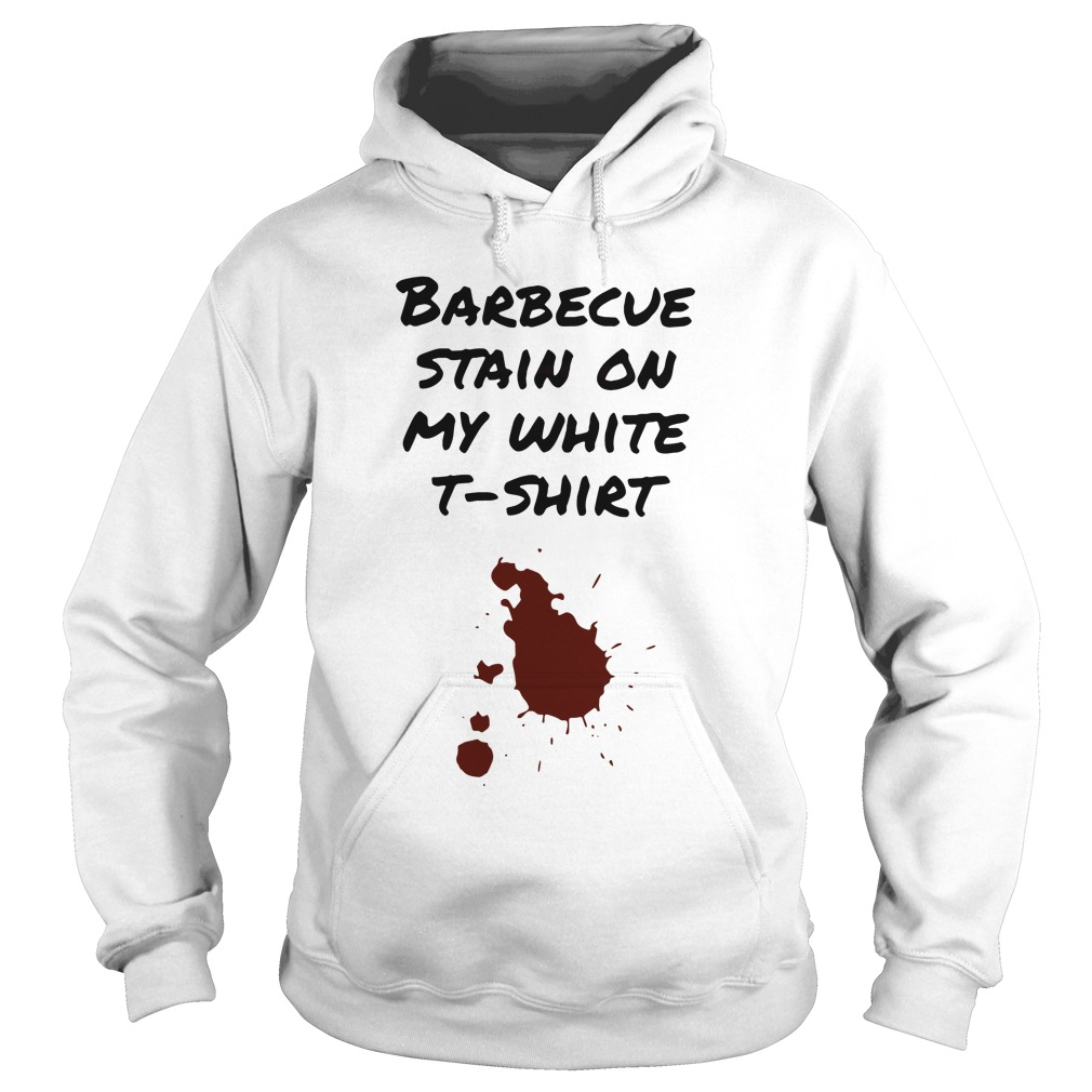 Tim McGraw barbecue stain on my white t-shirt hoodie