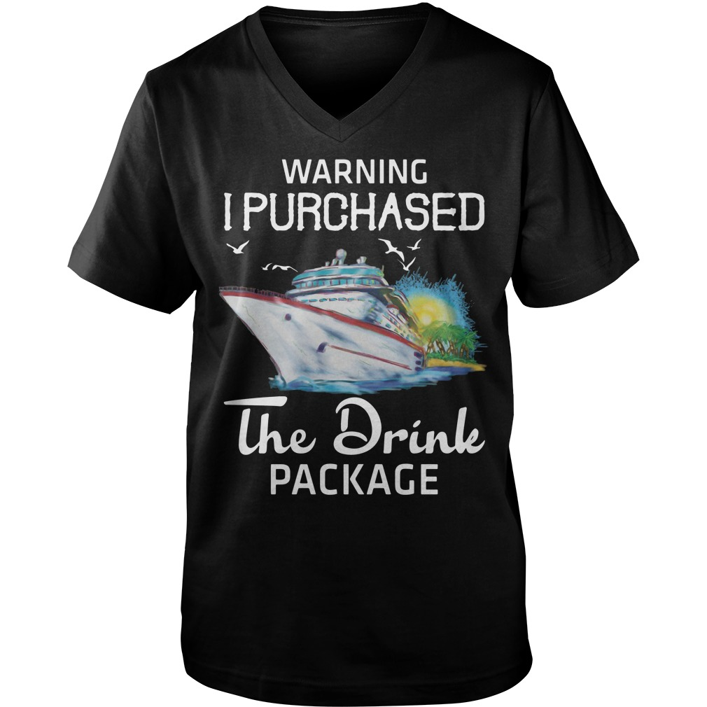 Warning I purchased the drink package v-neck