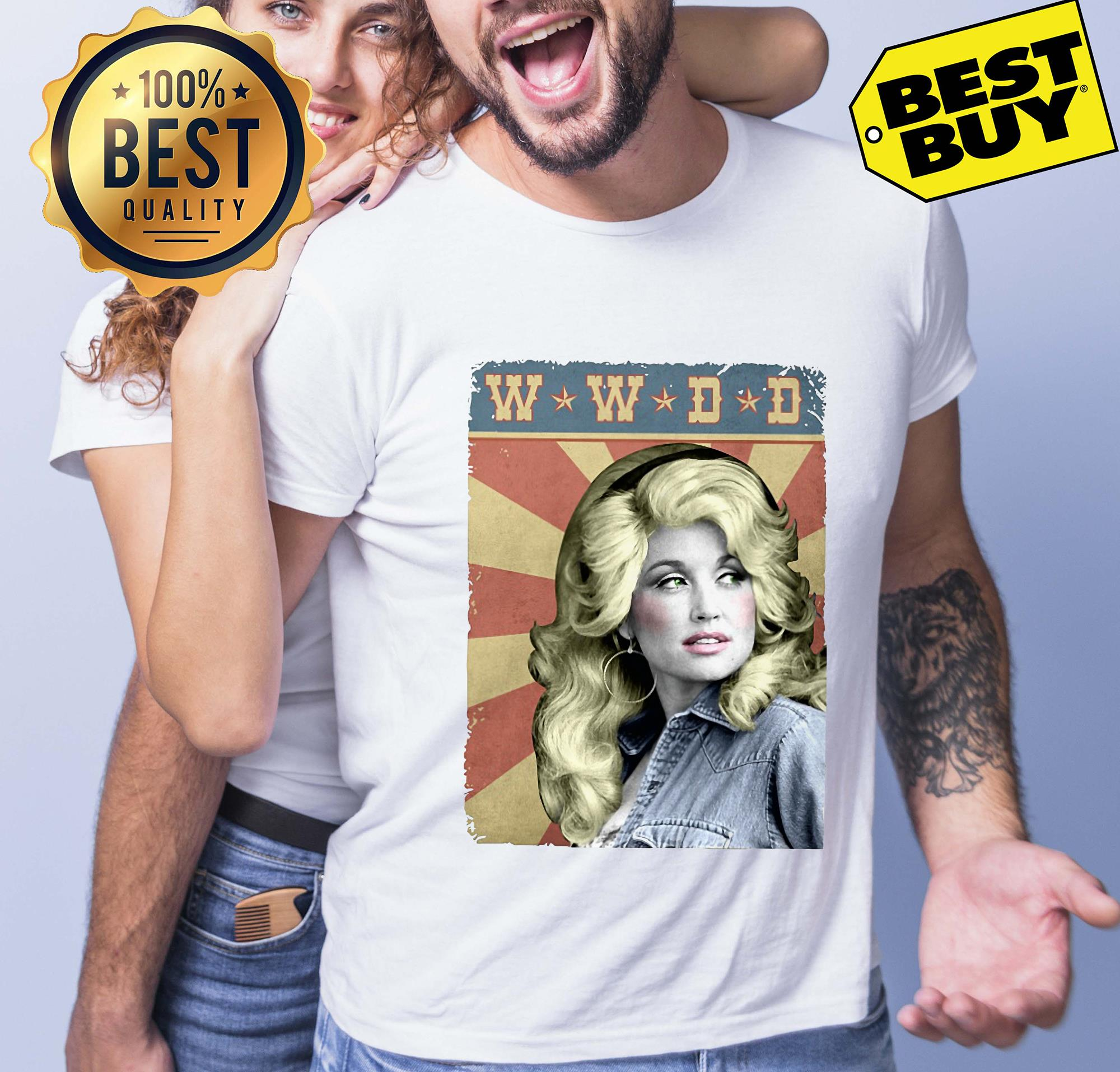 19d3e64deb6f3 WWDD What Would Dolly Do  shirt