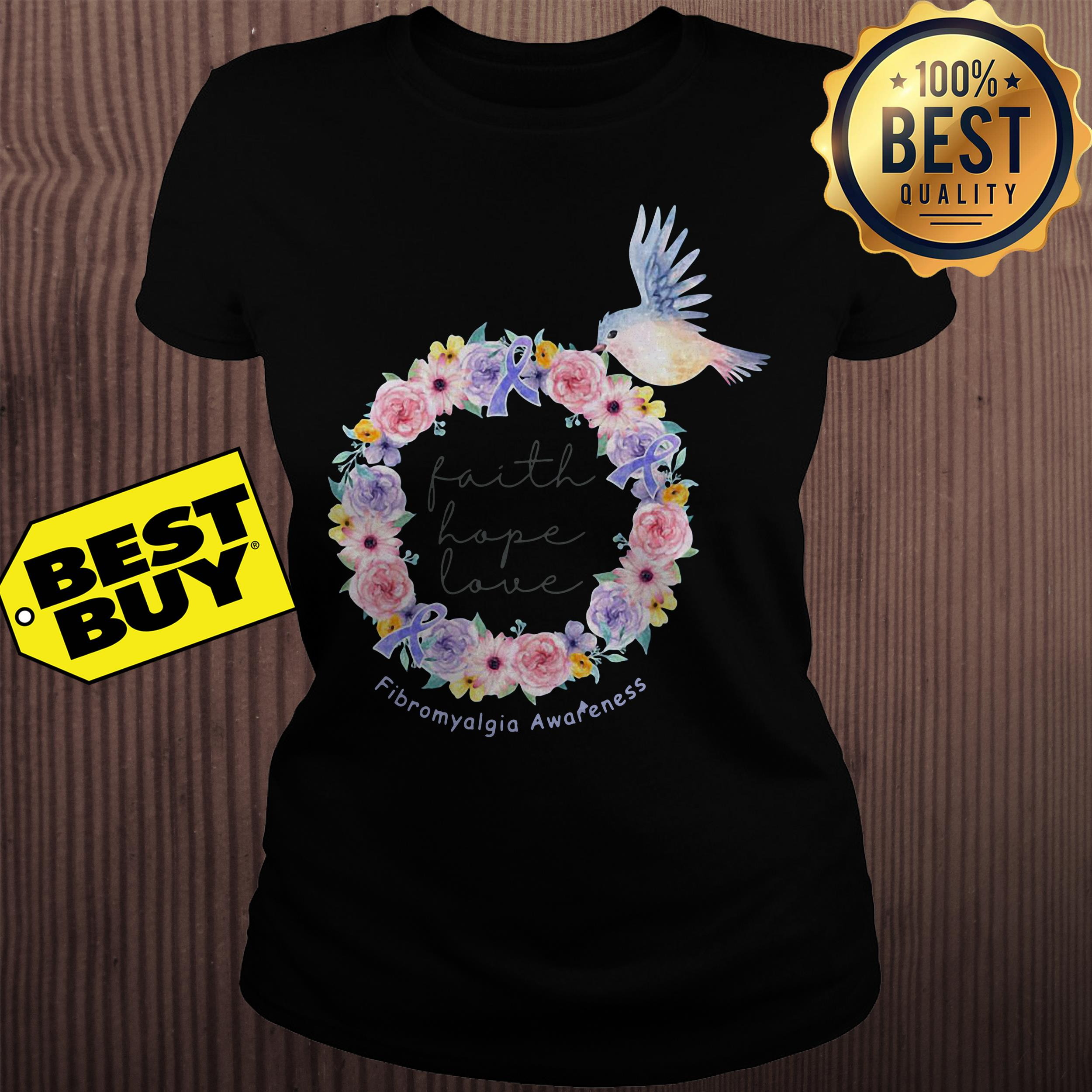 Bird flower faith hope love Fibromyalgia awareness ladies tee
