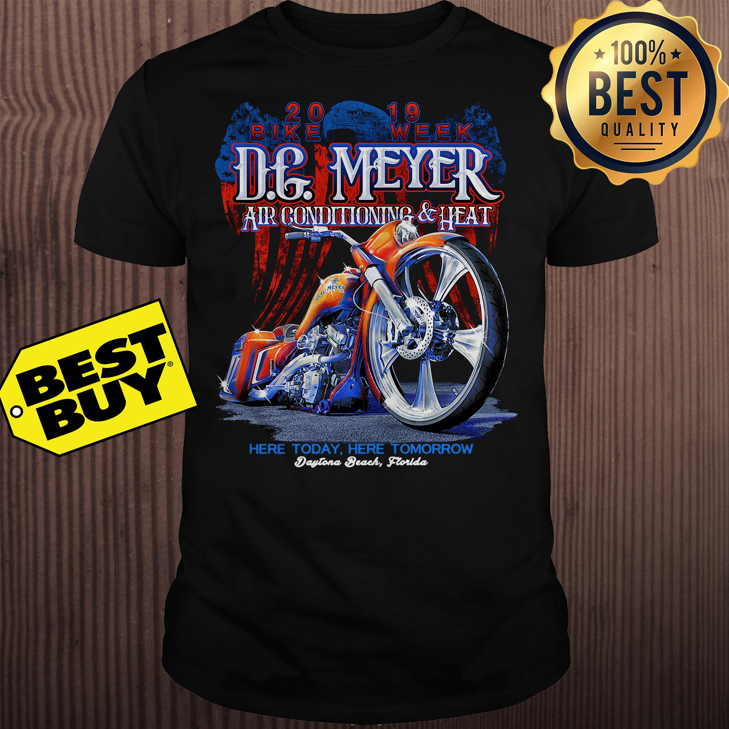 DG Meyer Air conditioning heat here today here tomorrow shirt