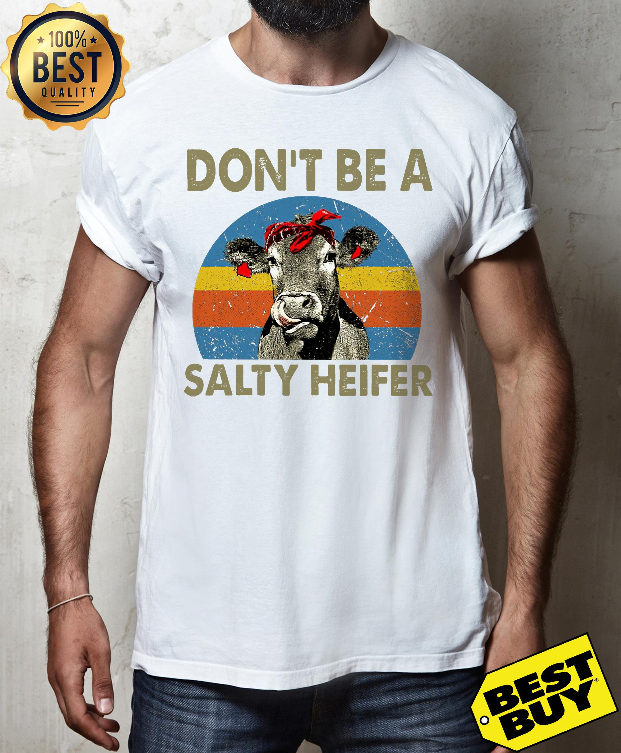 Don't Be A Salty Heifer Cow Lover tank top