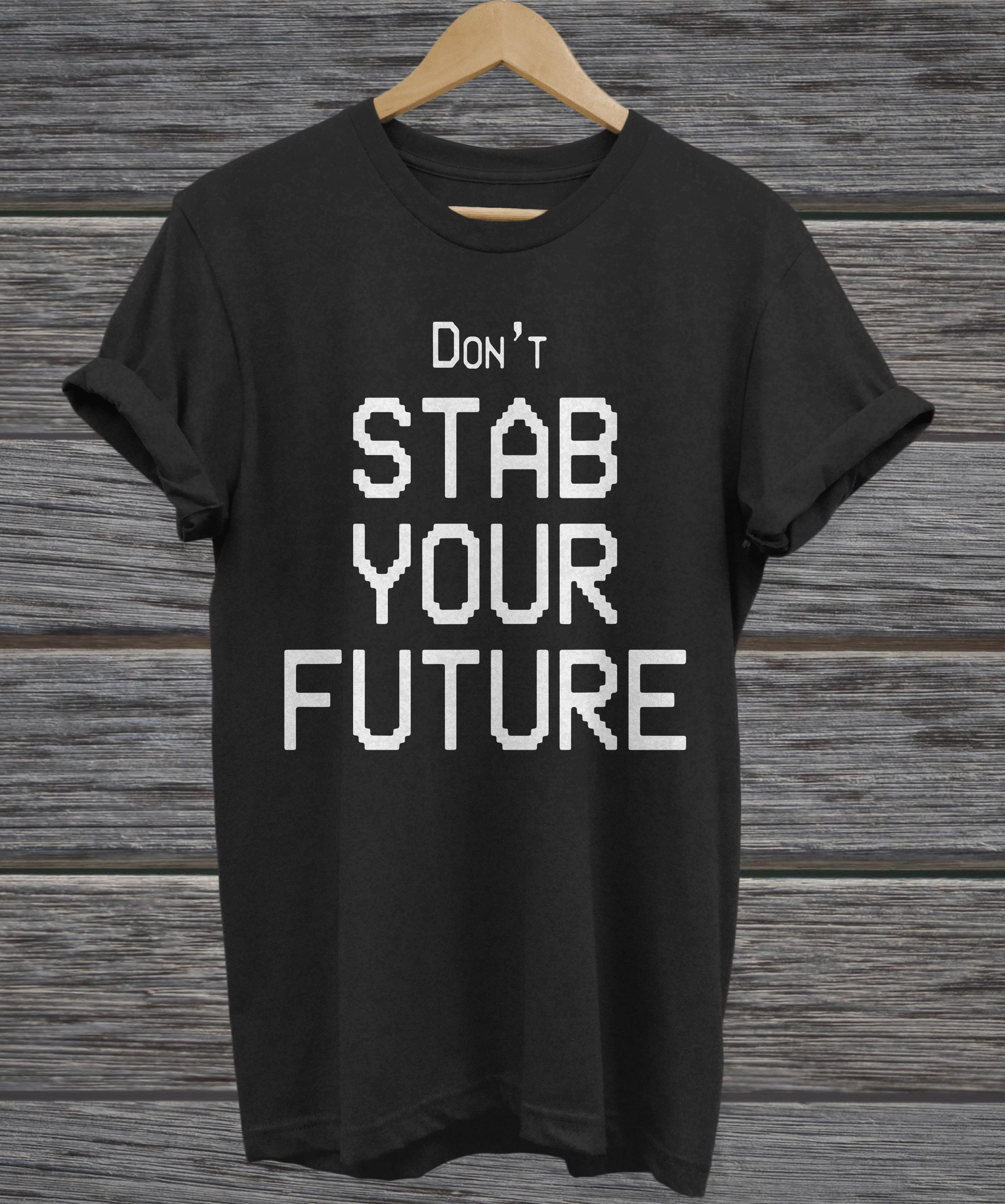 Don't stab you future hoodie