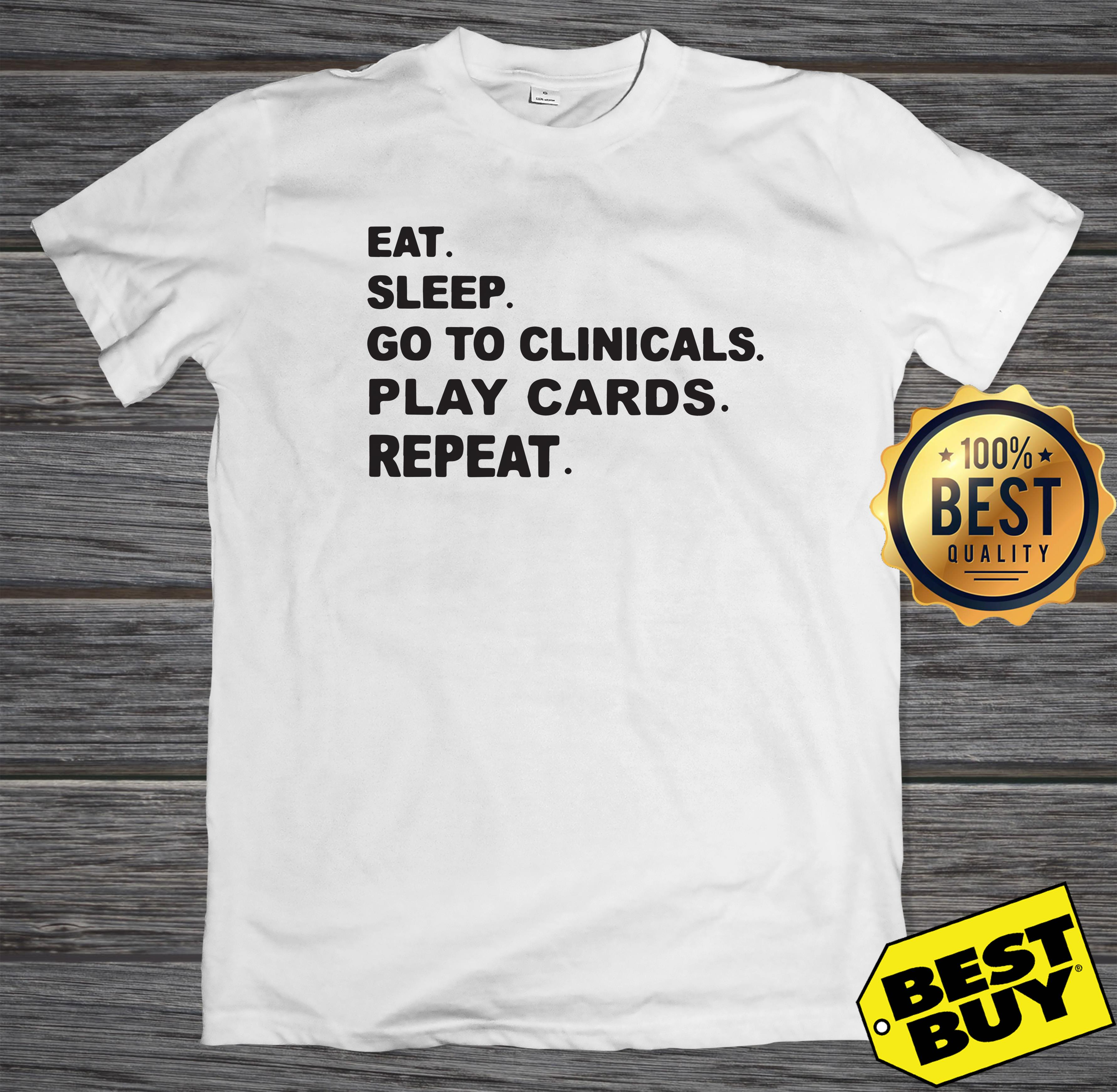 Eat sleep go to clinicals play cards repeat hoodie