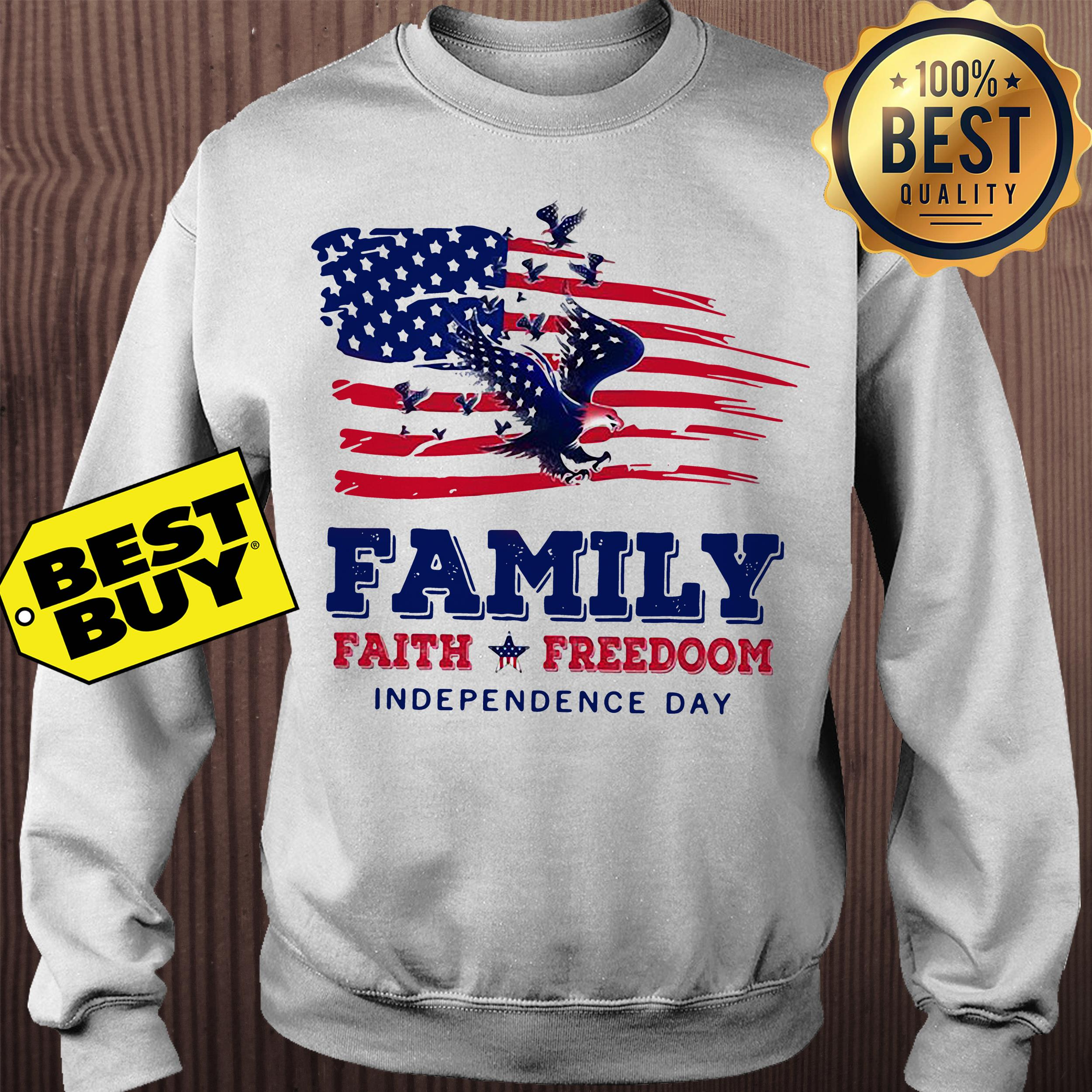 Family faith Freedoom Independence day American flag sweatshirt