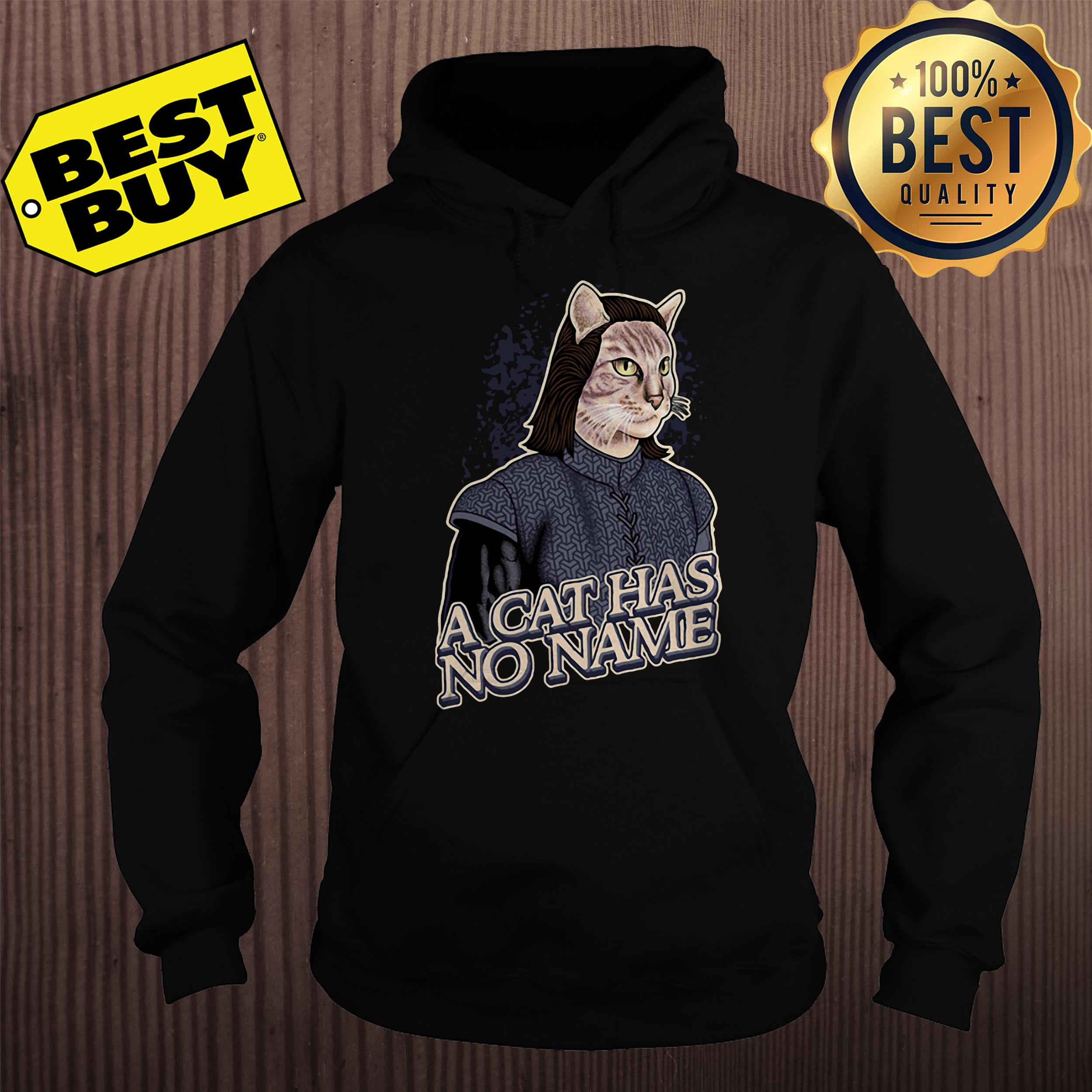 Game of Thrones a cat has no name hoodie