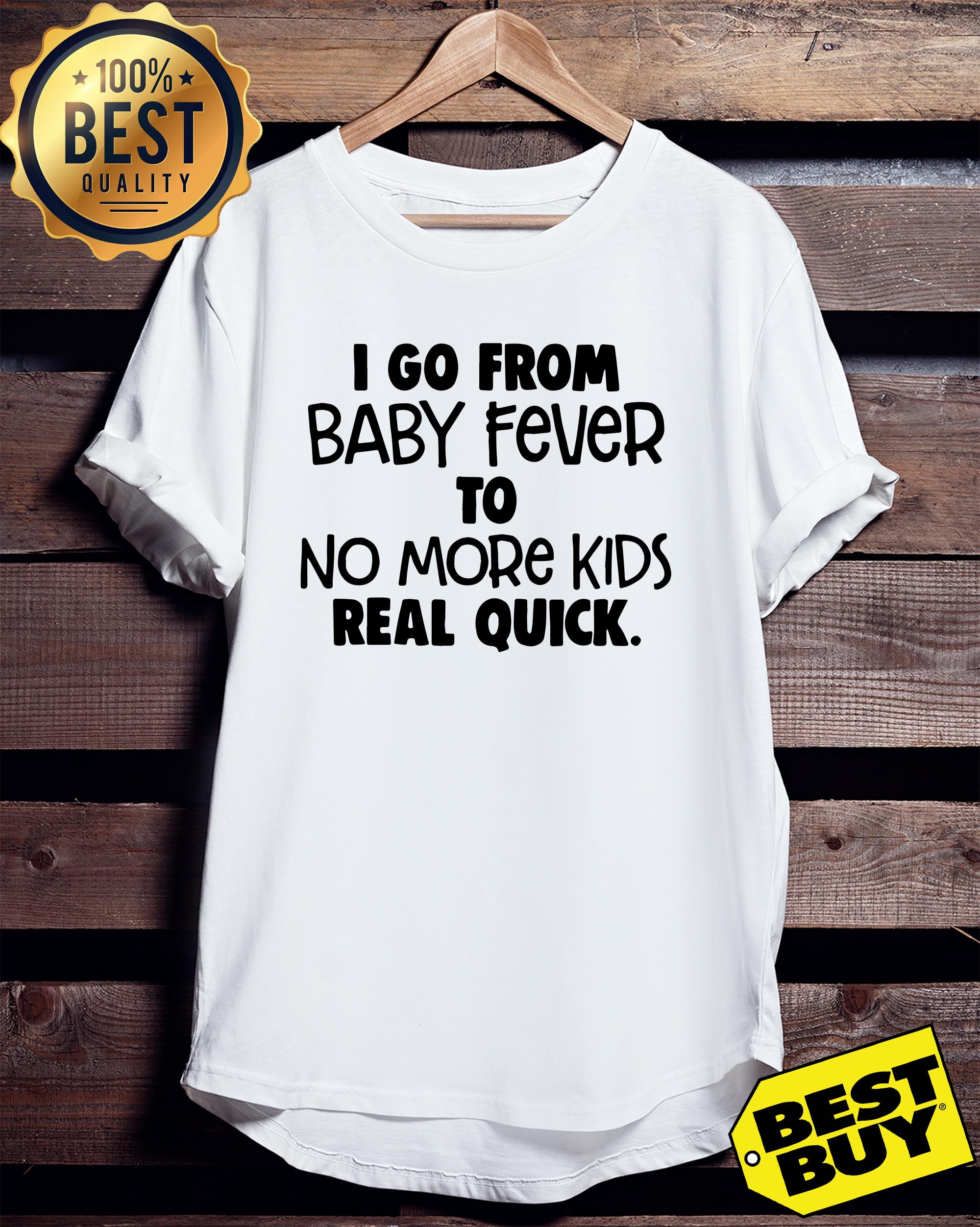 I go from baby fever to more kids real quick ladies tee