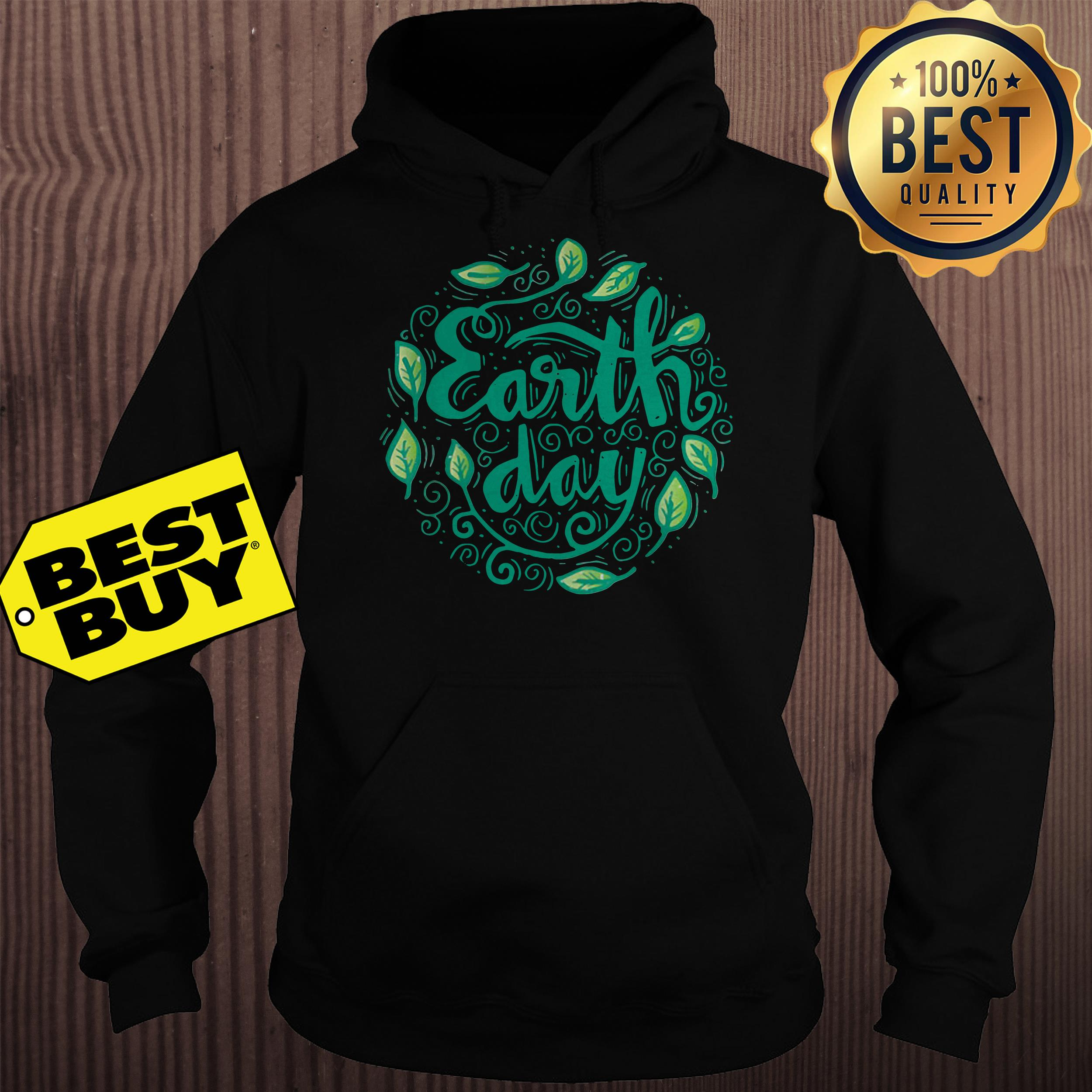 Happy Mother Earth Day hoodie