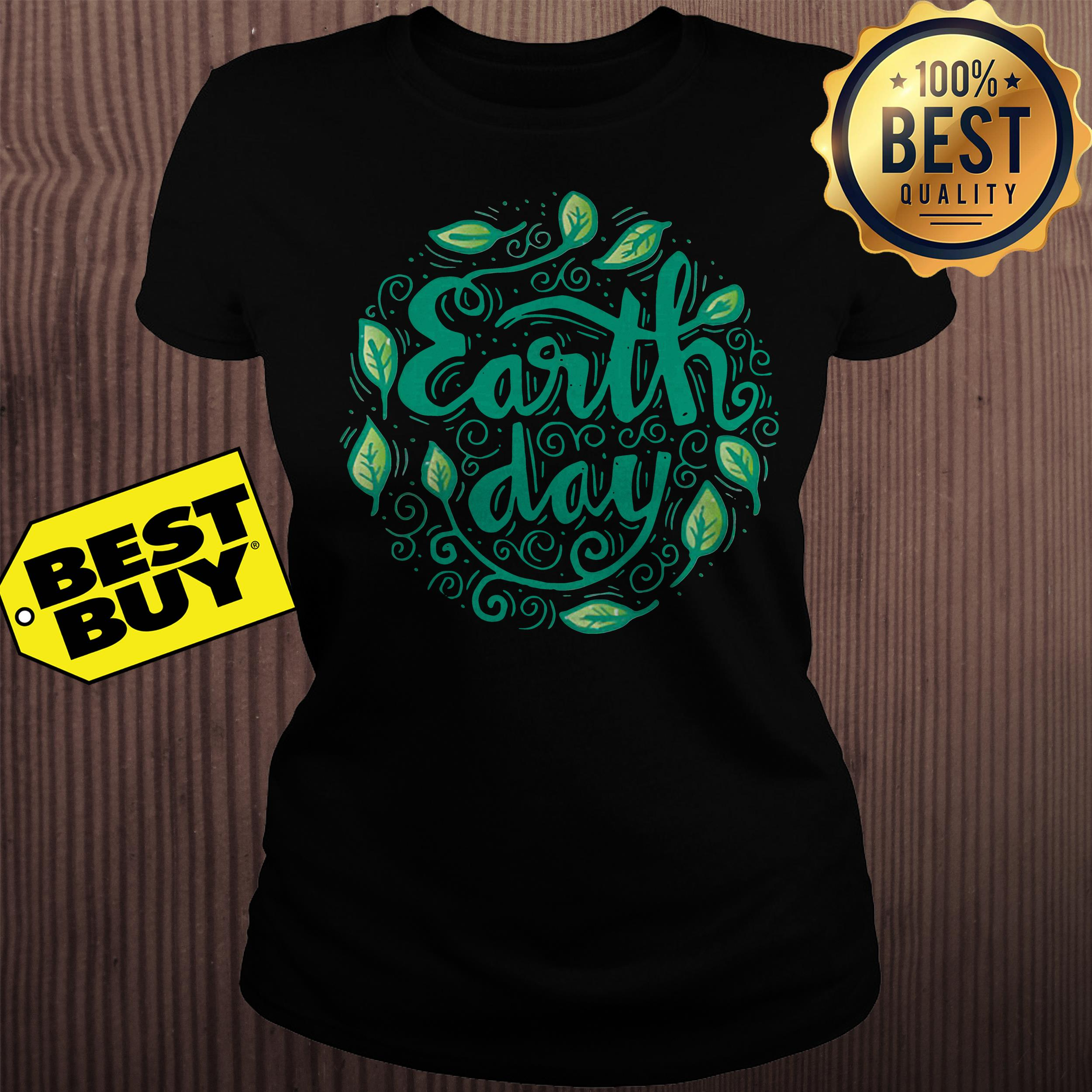 Happy Mother Earth Day ladies tee