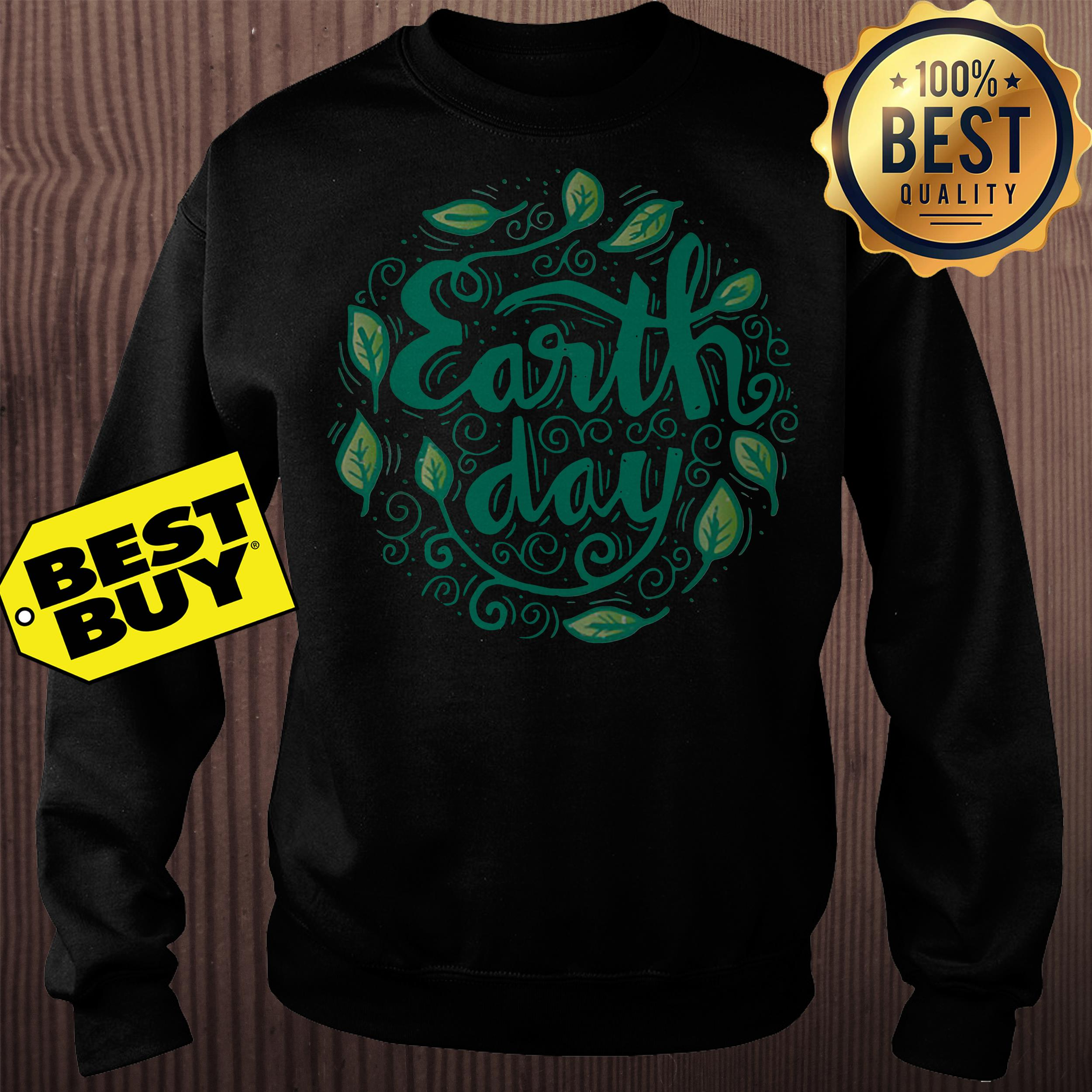 Happy Mother Earth Day Sweatshirt