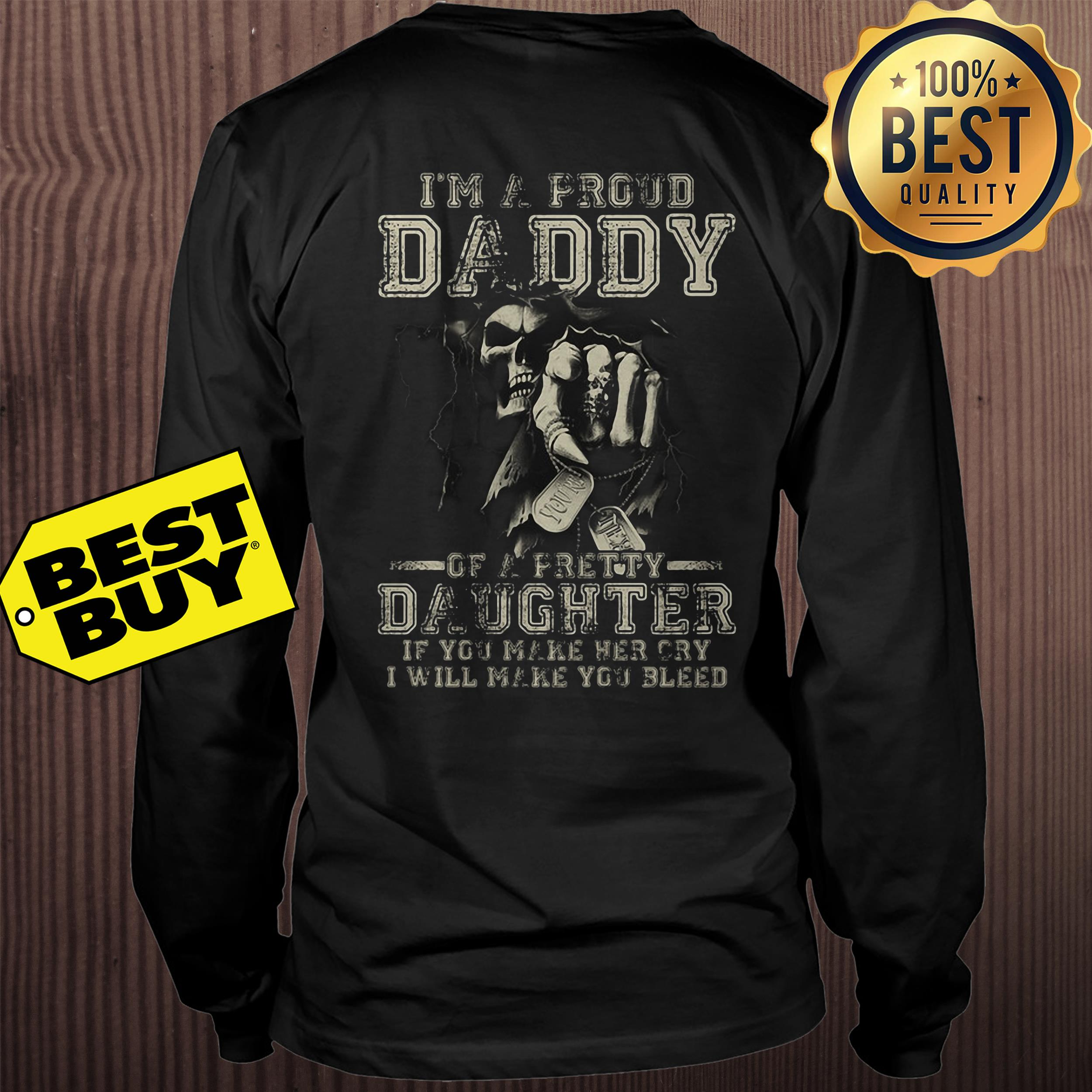 I'm A Proud Daddy Of A Pretty Daughter sweatshirt