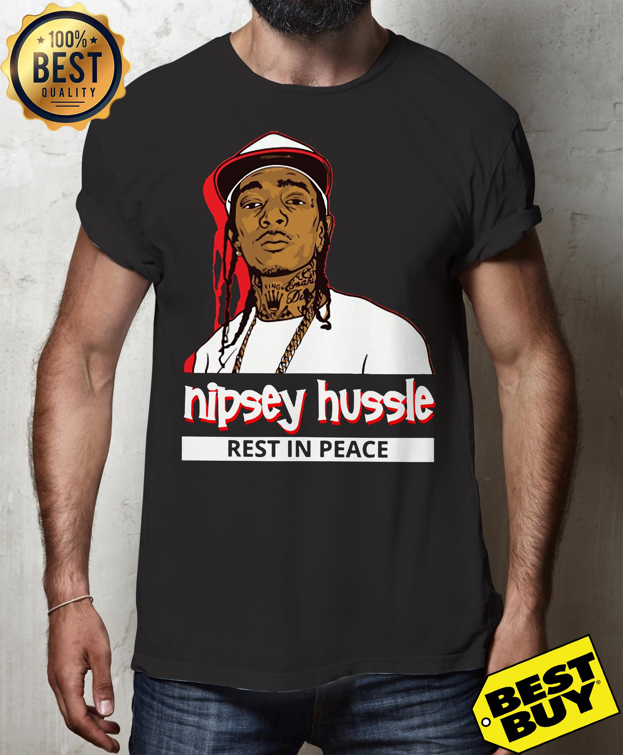Nipsey Hussle Rest In Peace shirt